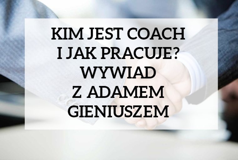 wywiad Adam Gieniusz