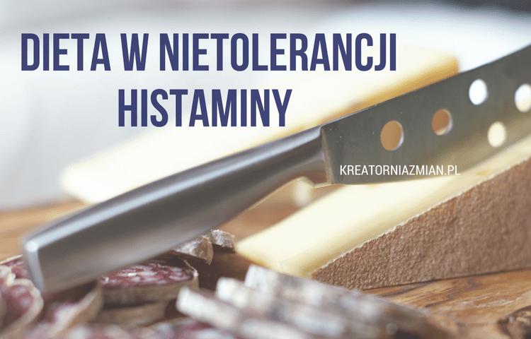 dieta w nietolerancji histaminy