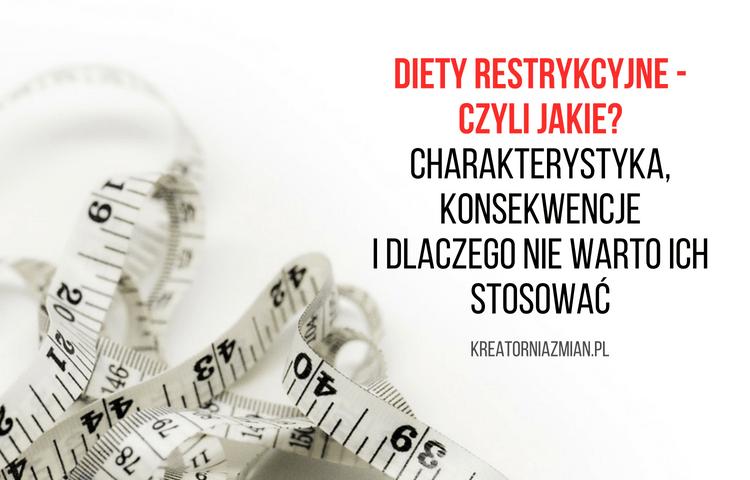 RESTRYKCYJNA DIETA