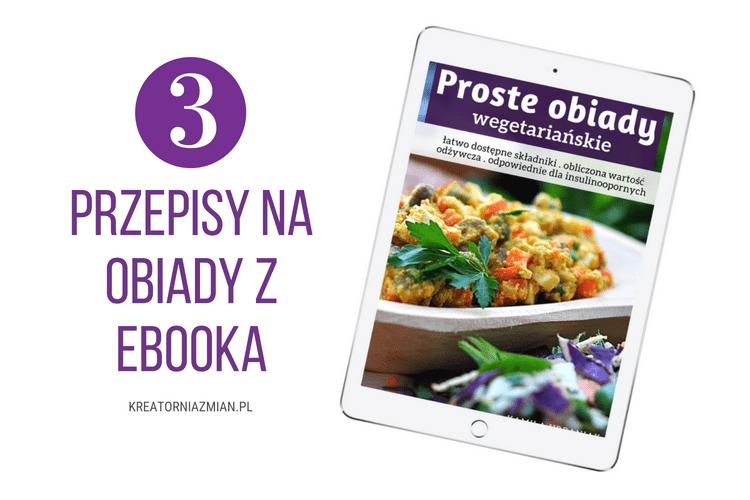 3 Przepisy Na Wegetarianskie Obiady Z Ebooka Proste Obiady