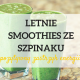 zielone koktajle smoothies
