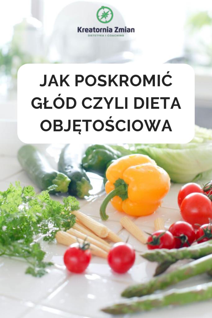 dieta objetosciowa glod