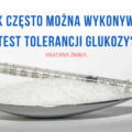 DOUSTY TEST TOLERANCJI GLUKOZY
