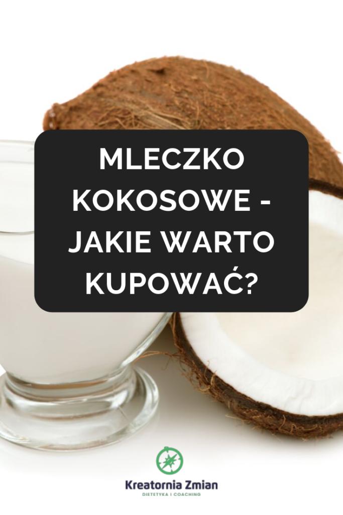 mleczko kokosowe jakie wybrać