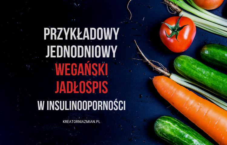 jadłospis wegański w insulinooporności