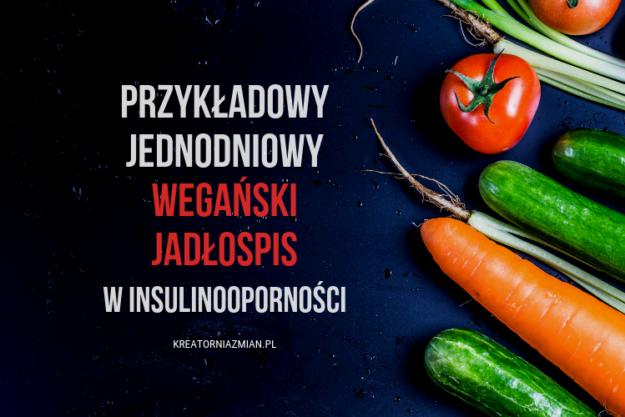 jadlospis weganski w insulinoopornosci