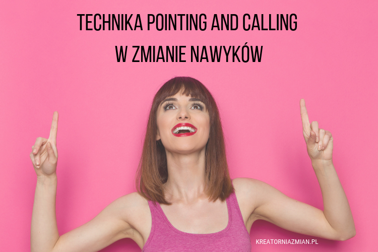 technika pointing and calling