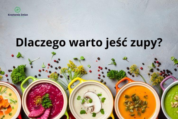 dlaczego warto jest zupy_glowne
